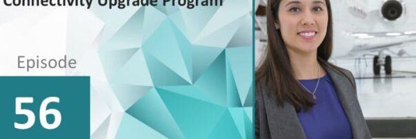 PODCAST: Bombardier's Elza Brunelle-Yeung Talks Smart Link Plus Business Jet Upgrade Program